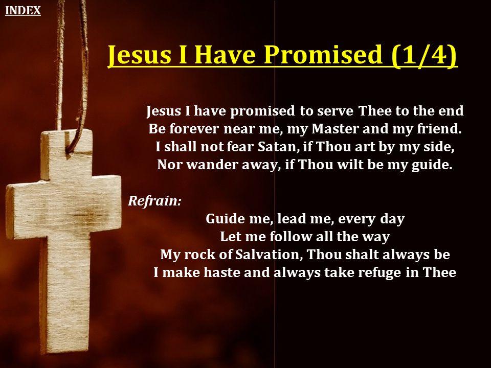 Jesus I Have Promised (1/4)