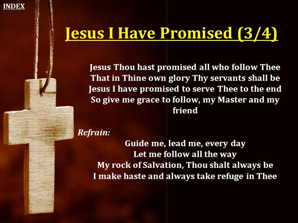 Jesus I Have Promised (3/4)