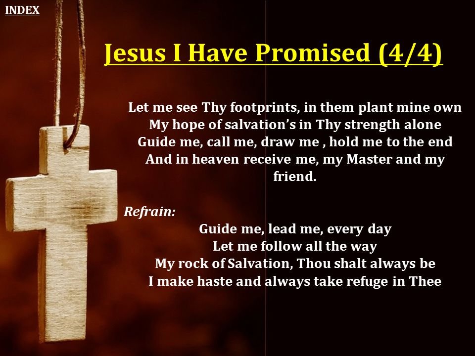 Jesus I Have Promised (4/4)