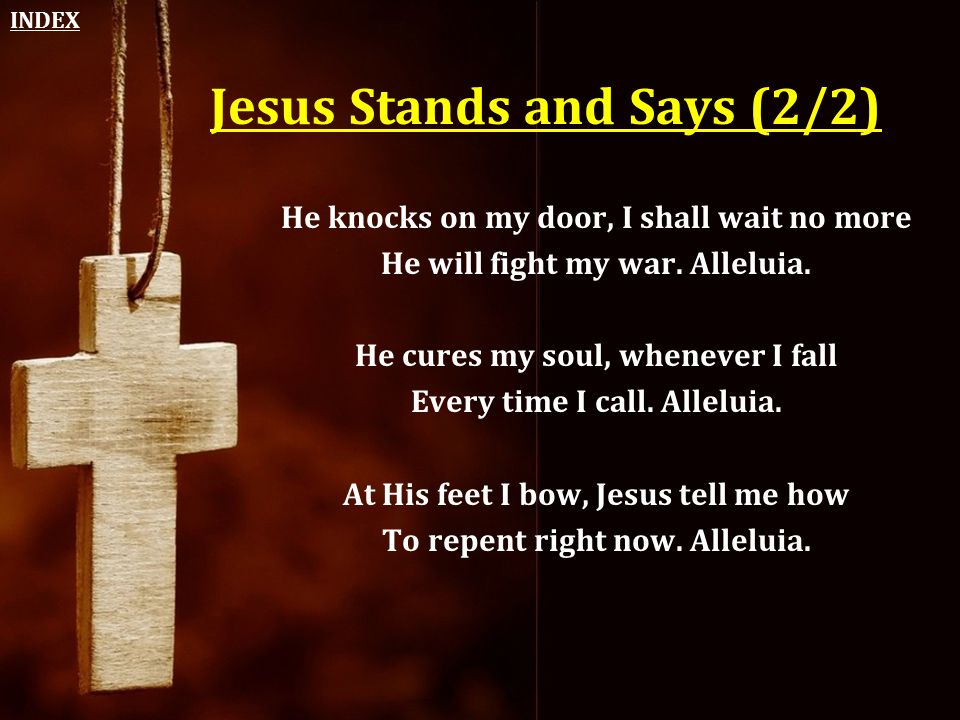 Jesus Stands and Says (2/2)