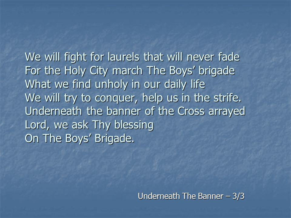 Underneath The Banner – 3/3