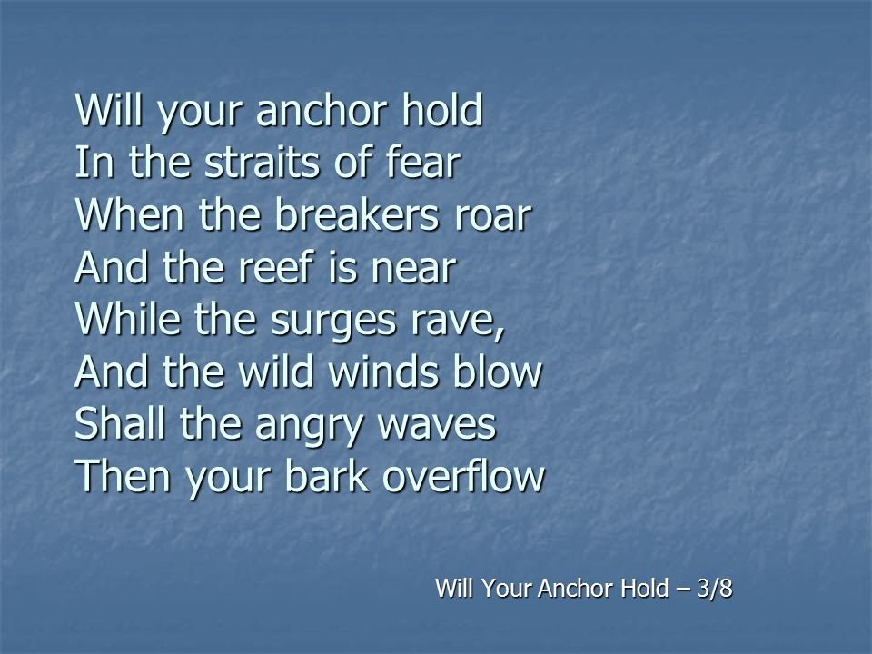 Will Your Anchor Hold – 3/8