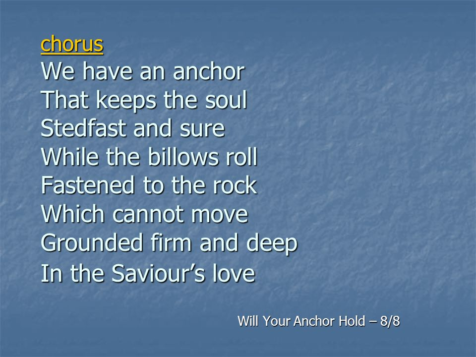 Will Your Anchor Hold – 8/8