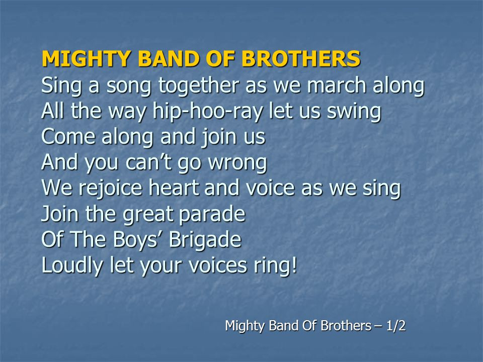 Mighty Band Of Brothers – 1/2