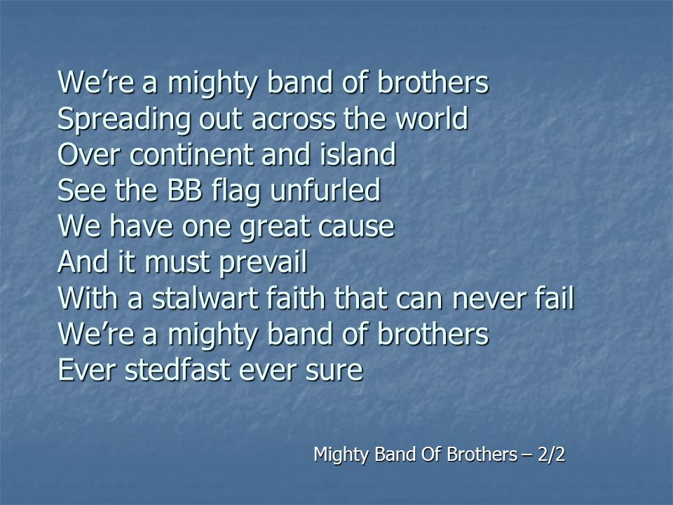 Mighty Band Of Brothers – 2/2
