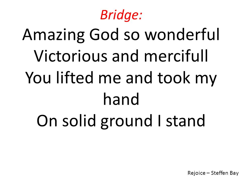 Amazing God so wonderful Victorious and mercifull