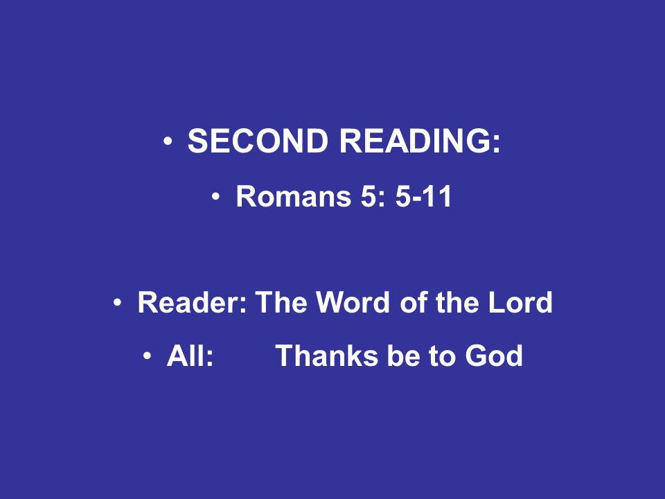 Reader: The Word of the Lord