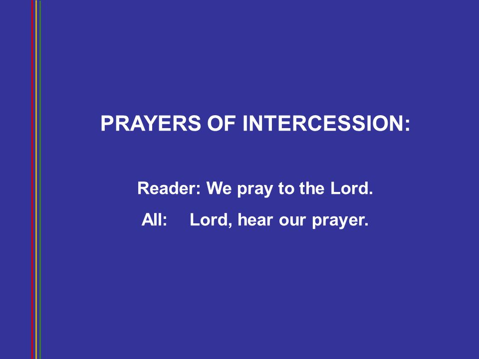 PRAYERS OF INTERCESSION: