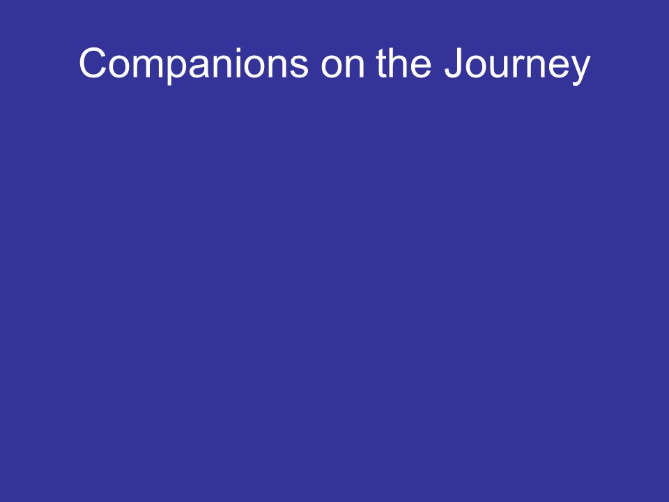 Companions on the Journey
