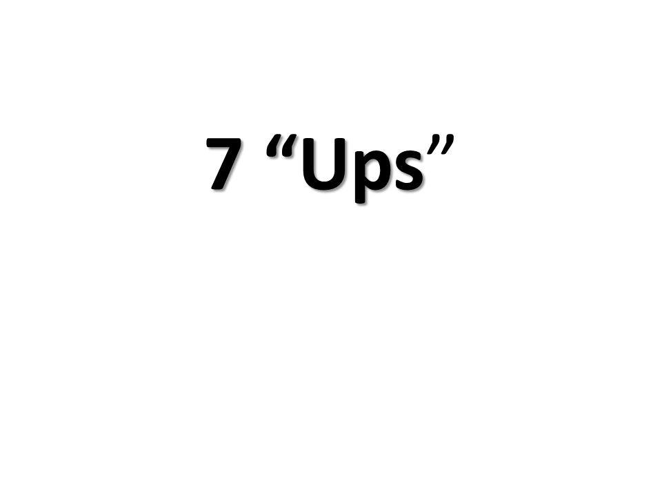 7 Ups