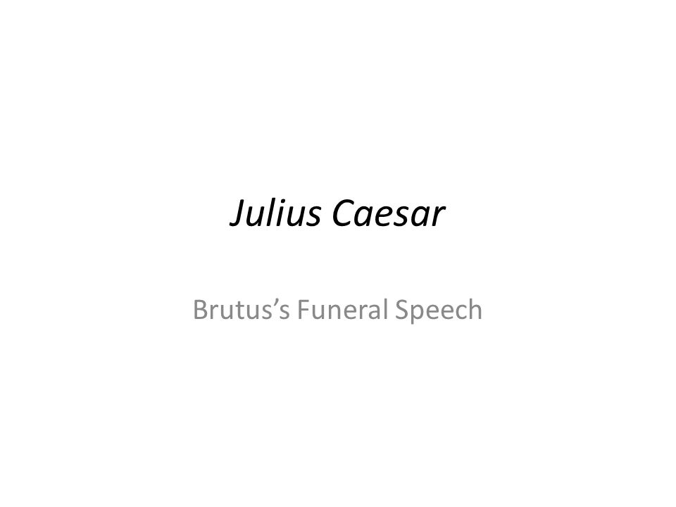 Brutus and Mark Antony Speech Comparison