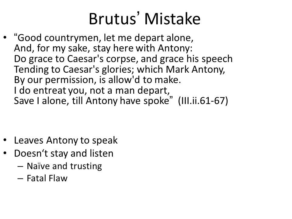 Brutus' Mistake