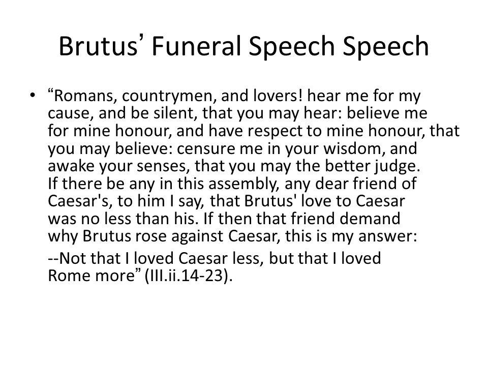 Brutus' Funeral Speech Speech
