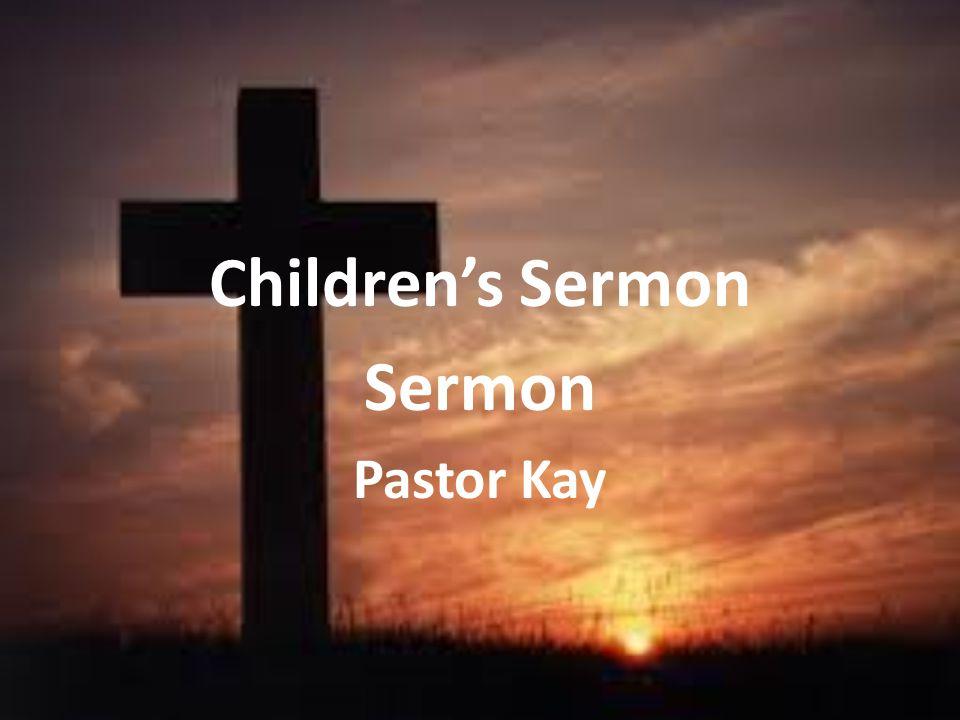 Children's Sermon Sermon