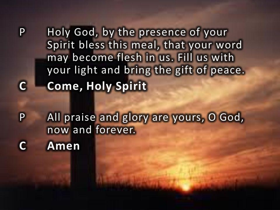 C Come, Holy Spirit C Amen