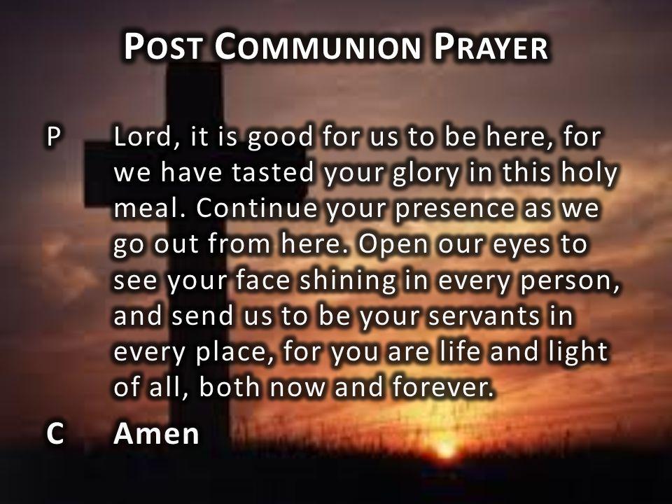 Post Communion Prayer C Amen