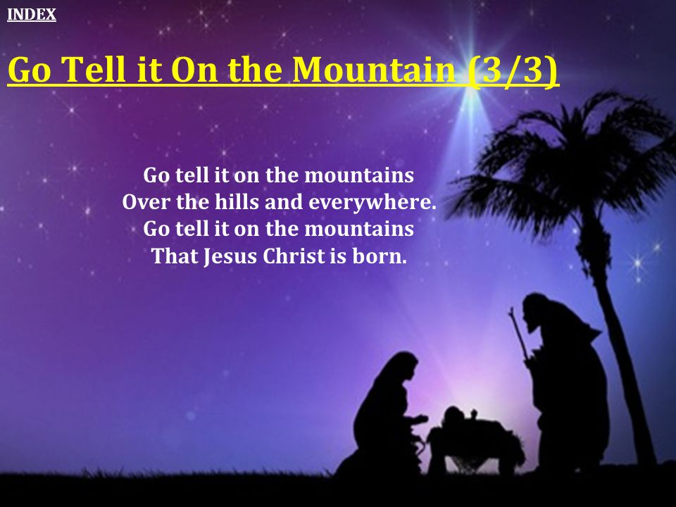 Go Tell it On the Mountain (3/3)