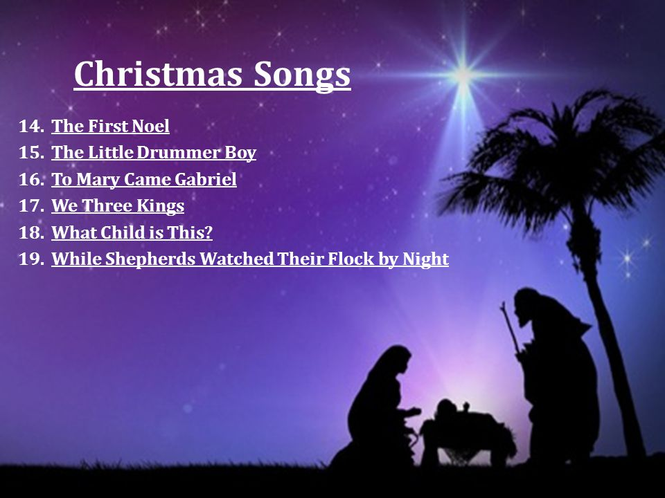 Christmas Songs The First Noel The Little Drummer Boy