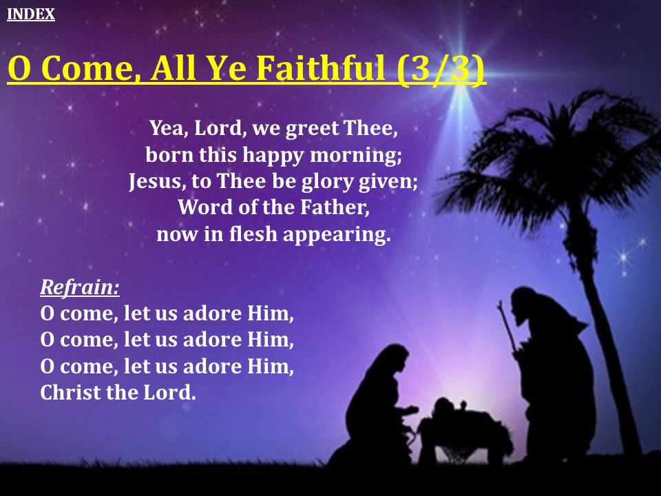 O Come, All Ye Faithful (3/3)
