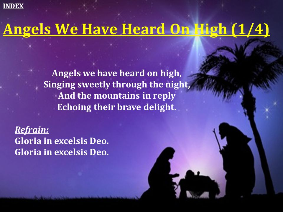Angels We Have Heard On High (1/4)