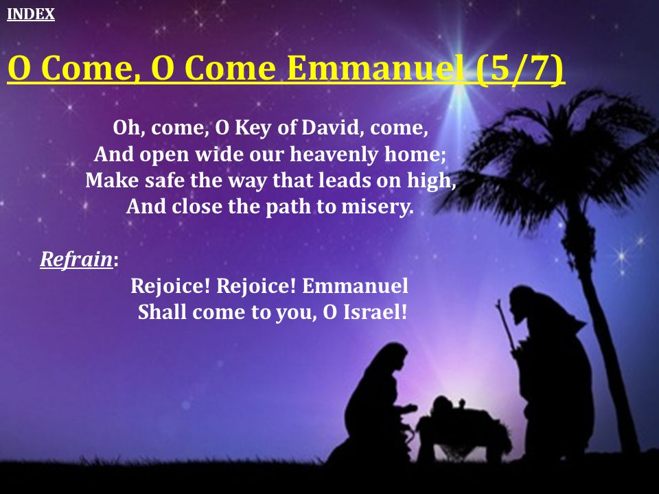 Rejoice! Rejoice! Emmanuel Shall come to you, O Israel!
