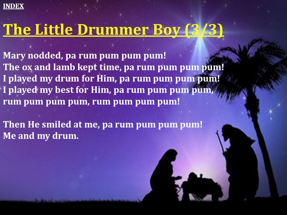 The Little Drummer Boy (3/3)
