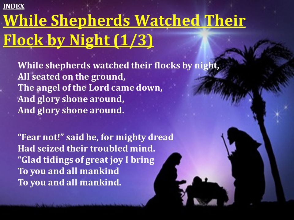 While Shepherds Watched Their Flock by Night (1/3)
