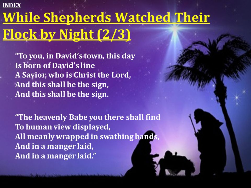 While Shepherds Watched Their Flock by Night (2/3)