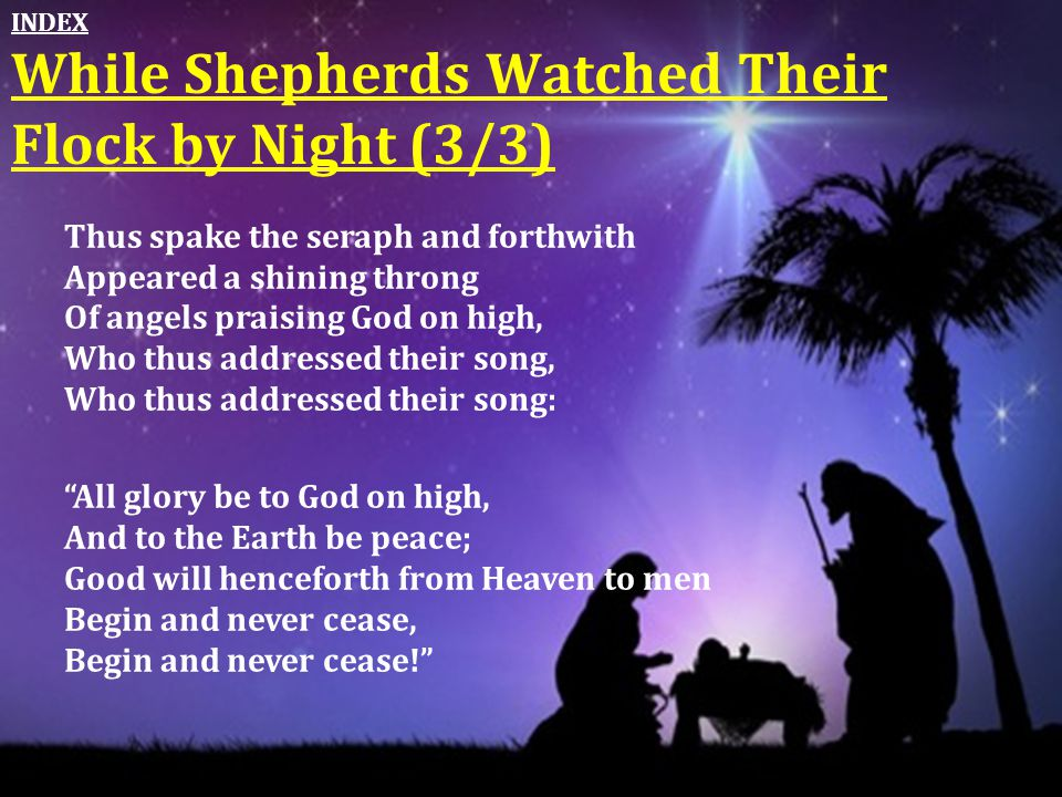 While Shepherds Watched Their Flock by Night (3/3)