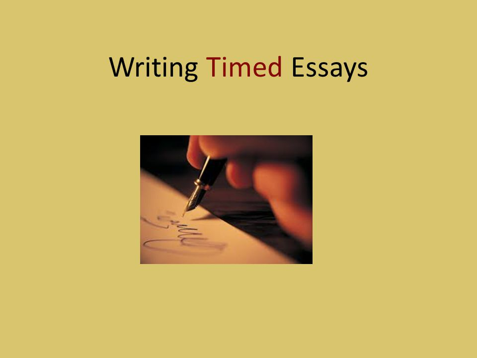 Writing Timed Essays