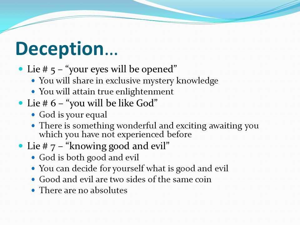 Deception… Lie # 5 – your eyes will be opened