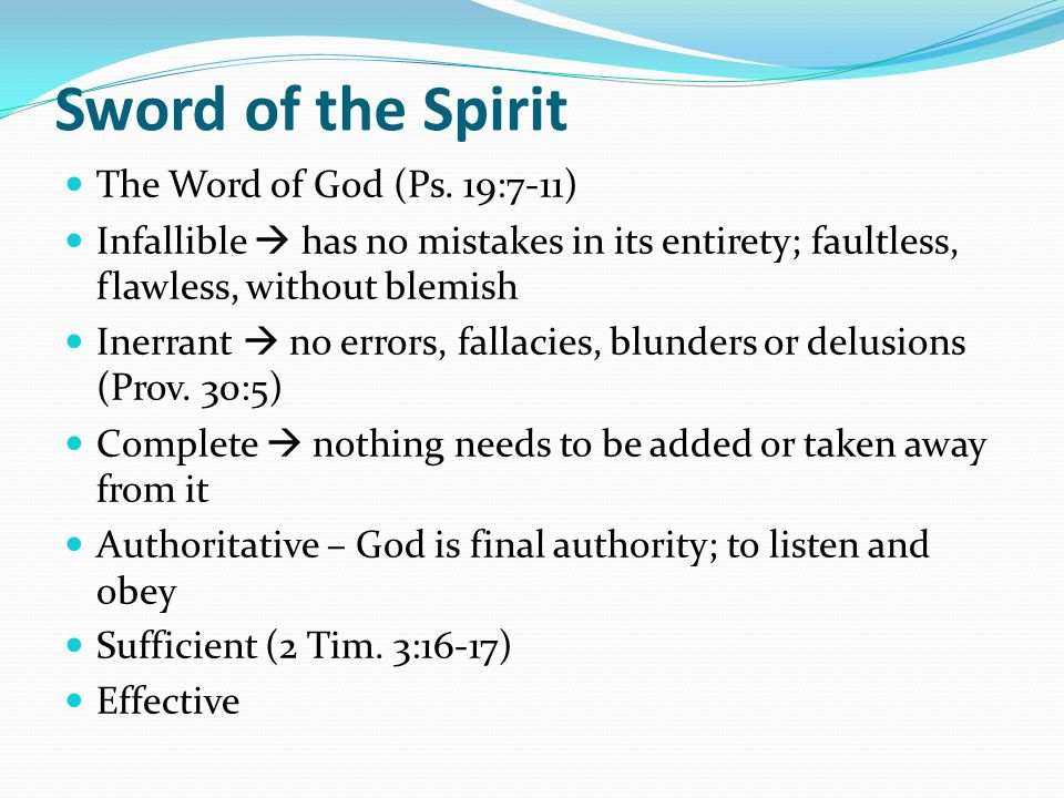 Sword of the Spirit The Word of God (Ps. 19:7-11)