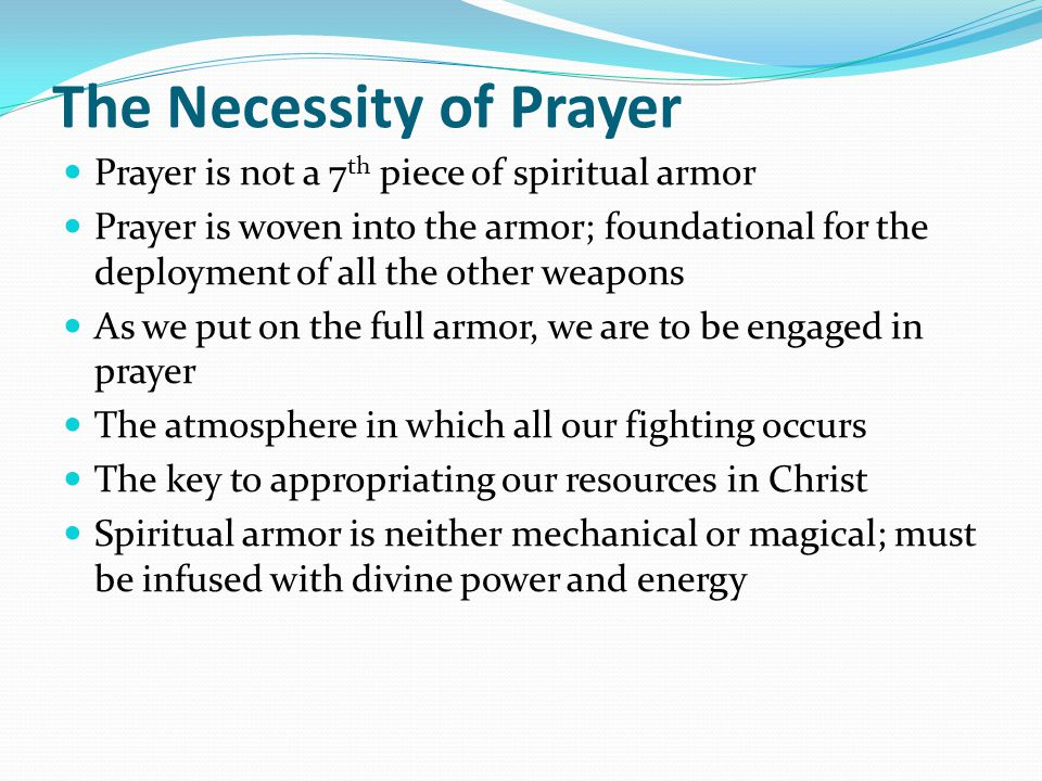 The Necessity of Prayer