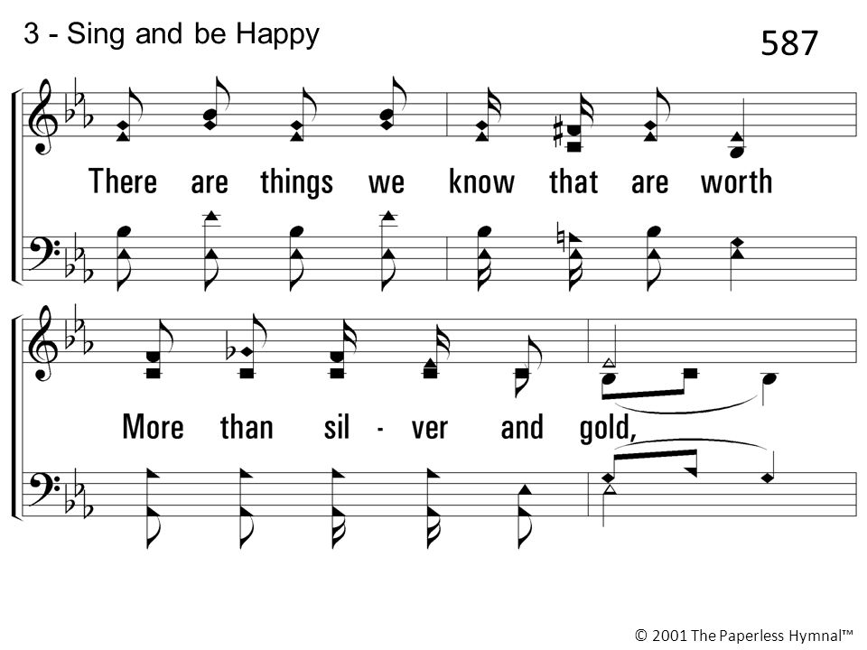 3 - Sing and be Happy 587 © 2001 The Paperless Hymnal™