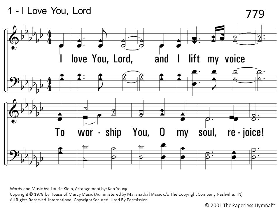 779 1 - I Love You, Lord I love You, Lord, and I lift my voice