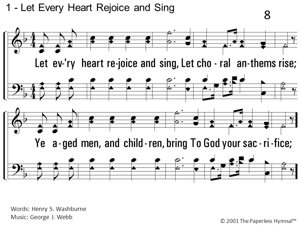 1 - Let Every Heart Rejoice and Sing