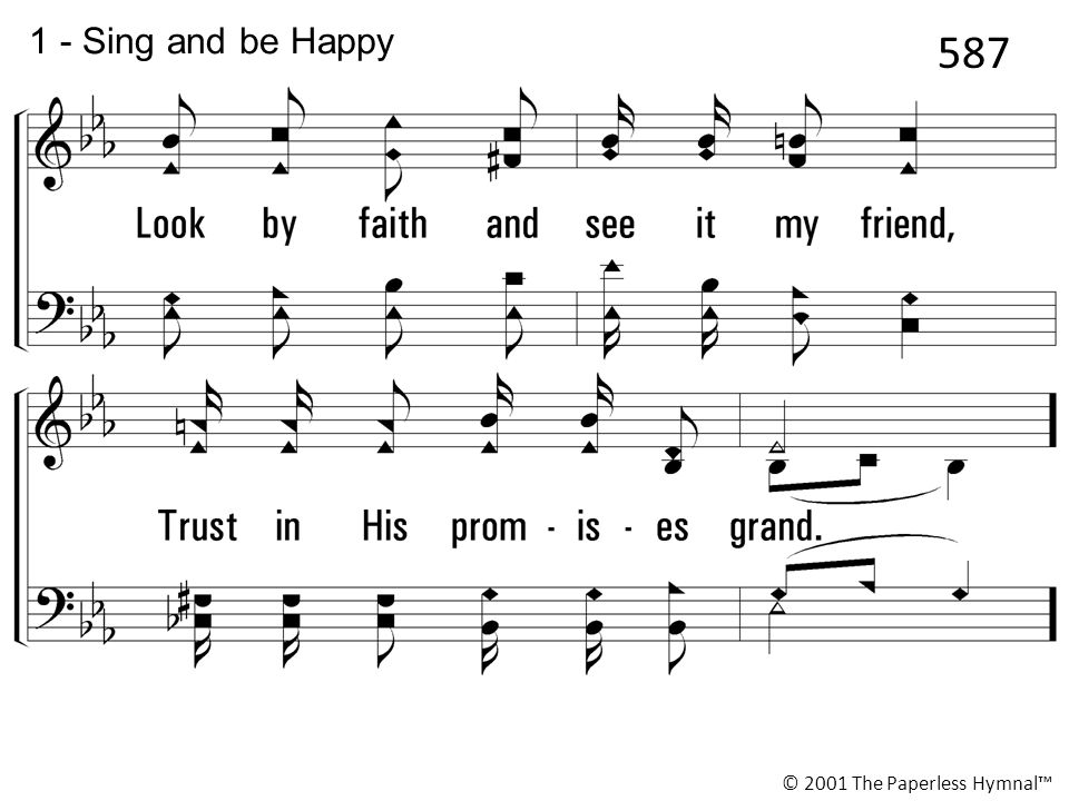 1 - Sing and be Happy 587 © 2001 The Paperless Hymnal™