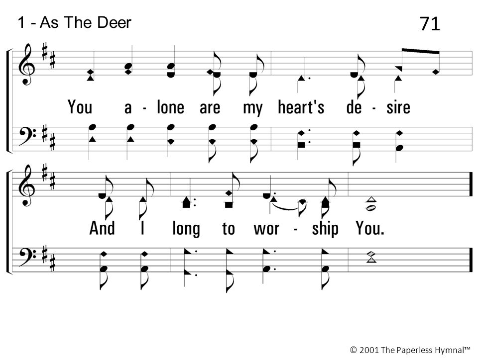 71 1 - As The Deer © 2001 The Paperless Hymnal™