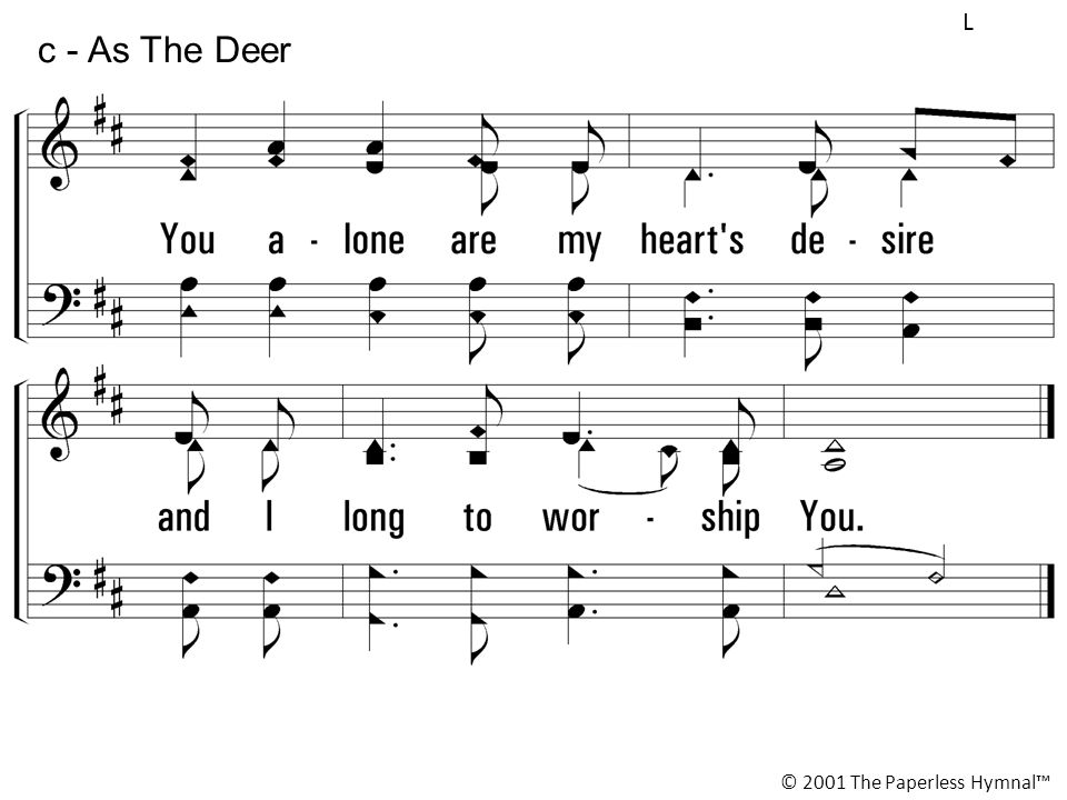 L c - As The Deer © 2001 The Paperless Hymnal™