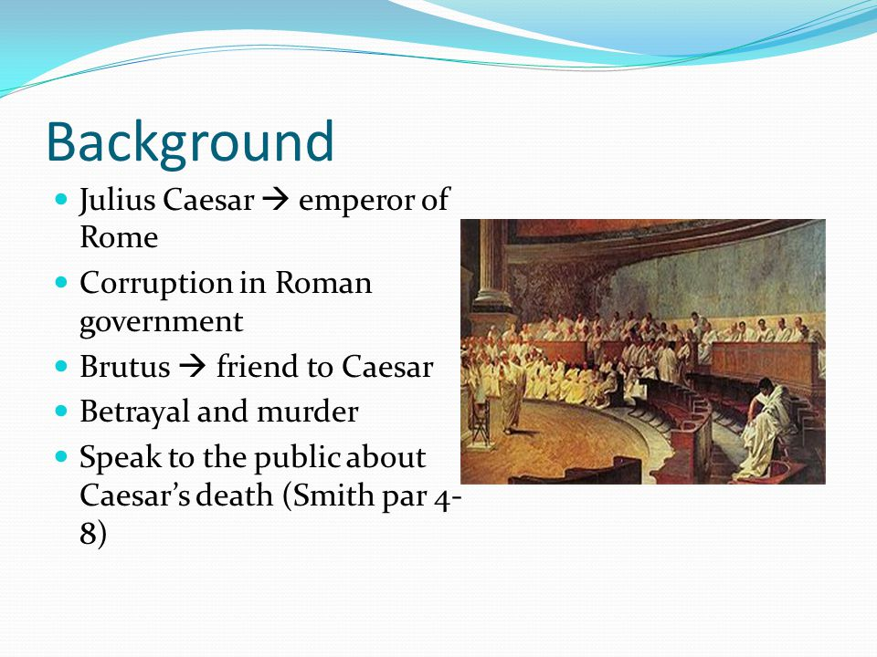 Background Julius Caesar  emperor of Rome