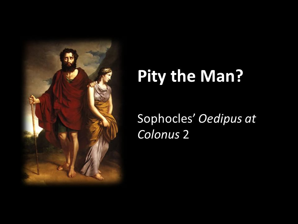 clas215 Sophocles' Oedipus at Colonus 2