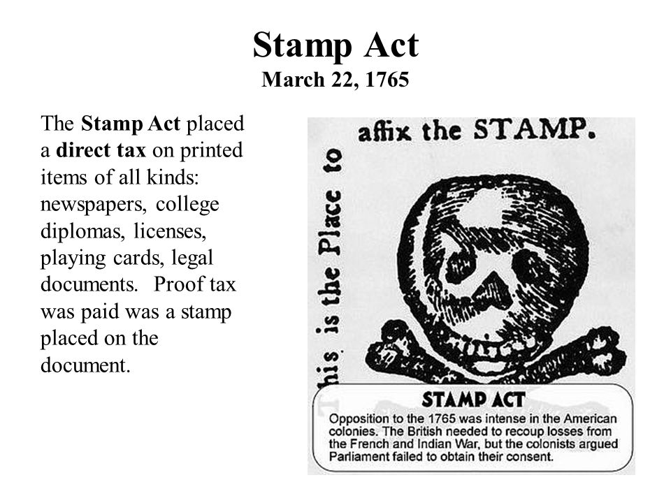 Stamp Act March 22, 1765