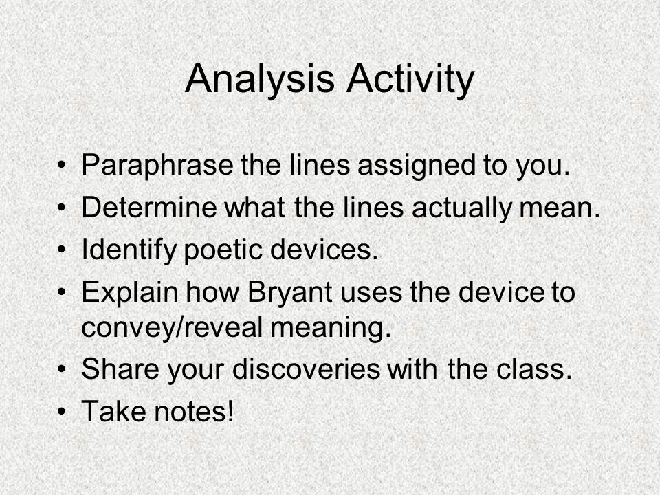 Analysis Activity Paraphrase the lines assigned to you.