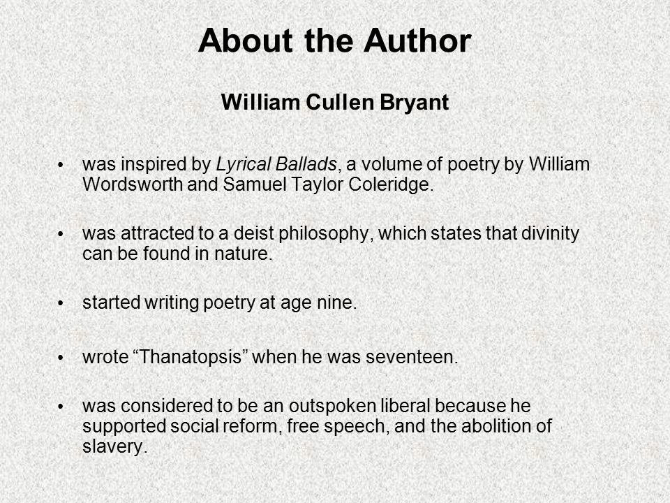 About the Author William Cullen Bryant