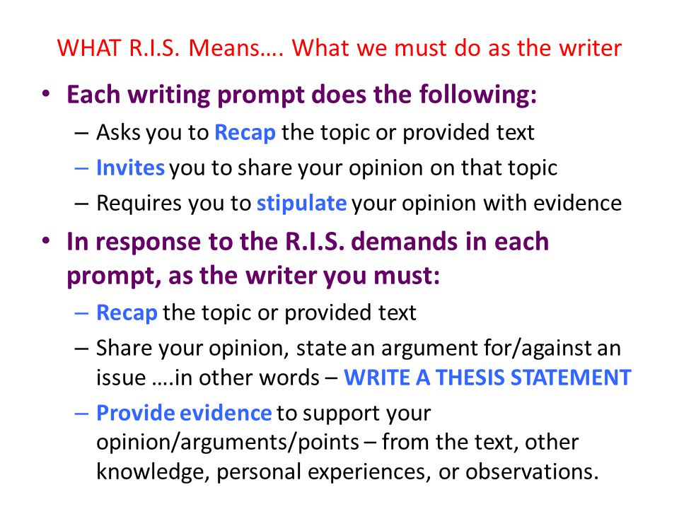 WHAT R.I.S. Means…. What we must do as the writer