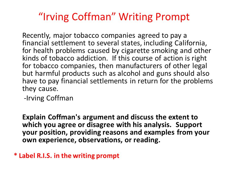 Irving Coffman Writing Prompt