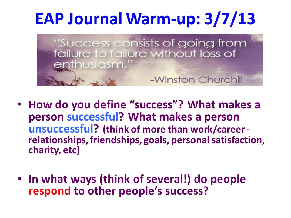 EAP Journal Warm-up: 3/7/13