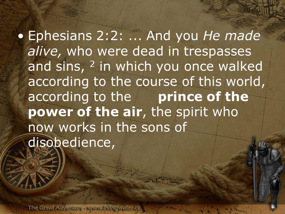 Ephesians 2:2: ...