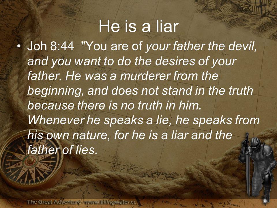 He is a liar