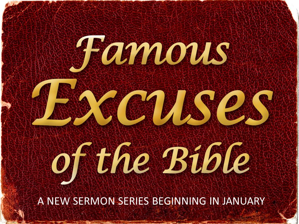 A NEW SERMON SERIES BEGINNING IN JANUARY
